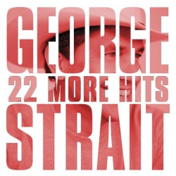 George Strait - Don't Make Me Come Over There & Love You