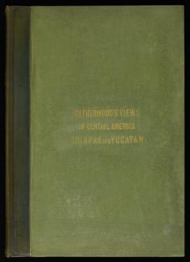 Cover of: Views of ancient monuments in Central America, Chiapas and Yucatan | Frederick Catherwood