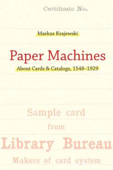 Cover of: Paper machines by Markus Krajewski
